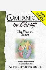 Companions in Christ The Way Of Grace Participants Book
