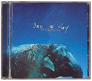 Jars of Clay If I Left the Zoo CD