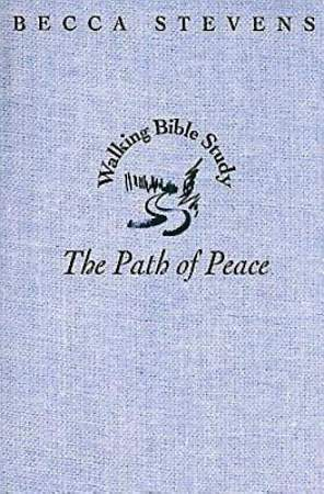 Walking Bible Study: The Path of Peace - eBook [ePub]
