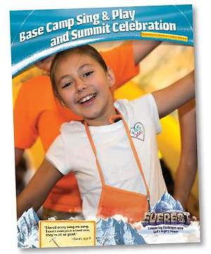 Group Easy VBS 2015 Base Camp Sing & Play Leader Manual