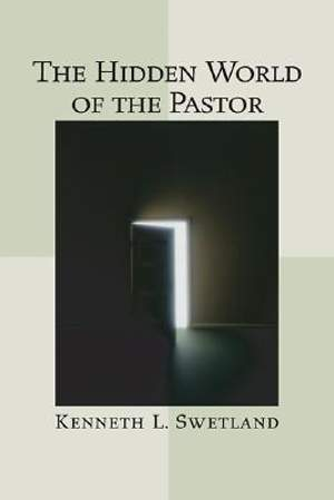 The Hidden World of the Pastor