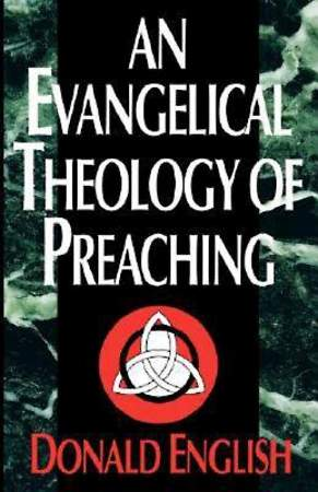 An Evangelical Theology of Preaching - eBook [ePub]