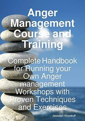 Anger Management Course and Training [Adobe Ebook]