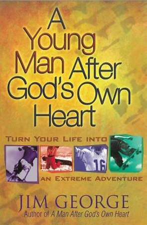 A Young Man After God`s Own Heart