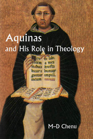 Aquinas and His Role in Theology