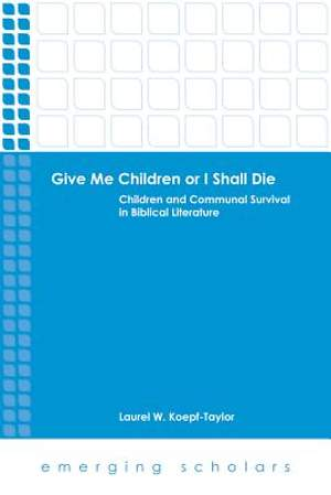 Give Me Children or I Shall Die [Adobe Ebook]