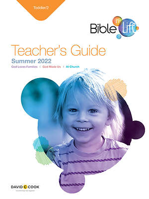 Bible-In-Life Toddler 2 Teacher Guide Summer 2015