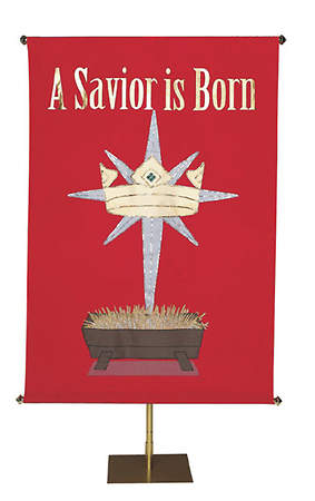 A Savior Is Born Screenprint Banner