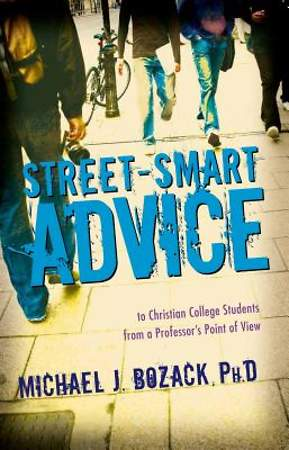 Street-Smart Advice to Christian College Students