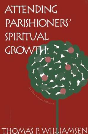 Attending Parishoners Spiritual Growth