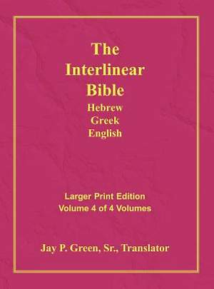 Interlinear Hebrew Greek English Bible, New Testament, Volume 4 of 4 Volumes, Larger Print, Hardcover