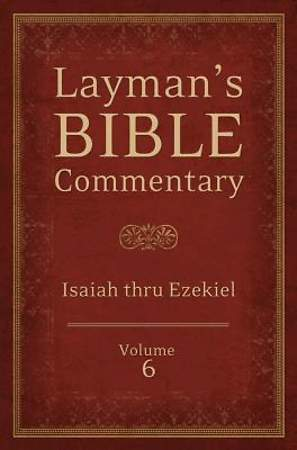 Layman's Bible Commentary Vol. 6