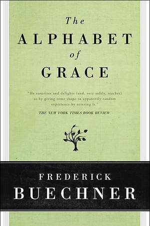 The Alphabet of Grace