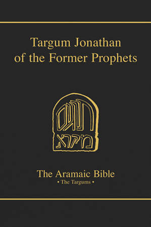 The Targum Jonathan of the Former Prophets