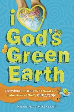 I Love God`s Green Earth