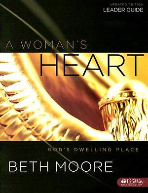 A Woman`s Heart Leader`s Guide