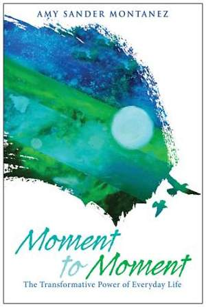 Moment to Moment [ePub Ebook]