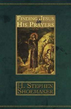 Finding Jesus in His Prayers - eBook [ePub]