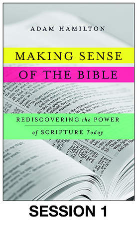Making Sense of the Bible Streaming Video Session 1