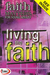 Faith Matters for Young Adults: Living the Faith