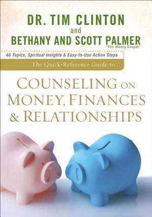 Quick-Reference Guide to Counseling on Money, Finances & Relationships, The [ePub Ebook]