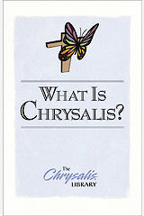 The Chrysalis/Emmaus Library Series - What is Chrysalis?