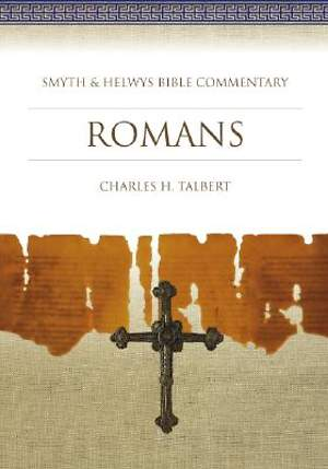 Smyth & Helwys Bible Commentary - Romans