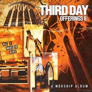 Third Day - Offerings II CD