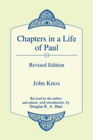 Chapters in the Life of Paul