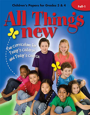 All Things New Fall 1 Children`s Papers (Grades 3-4)