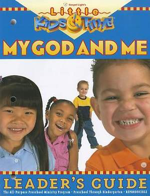 Little Kids Time My God and Me Leader's Guide