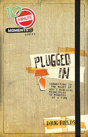 10-Minute Moments - Plugged In