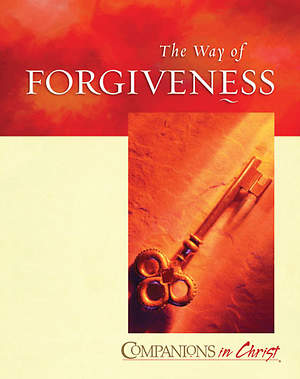 Companions In Christ, The Way of Forgiveness Leader`s Guide