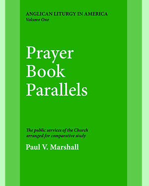 Prayer Book Parallels Volume 1