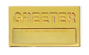 Brass Greeter Badge with Cut Out Lettering