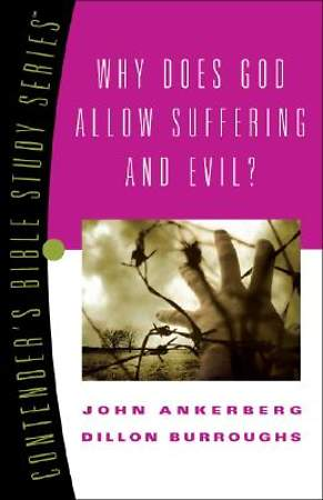 Why Does God Allow Suffering&evil