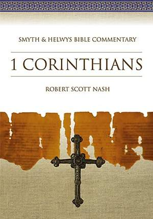 Smyth & Helwys Bible Commentary - 1 Corinthians