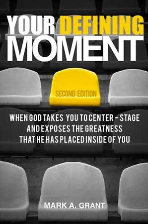 Your Defining Moment, Second Edition [ePub Ebook]