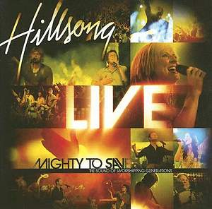 Hillsong - Mighty To Save CD