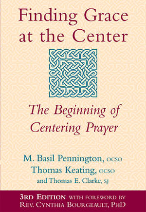 Finding Grace at the Center, 2nd Edition