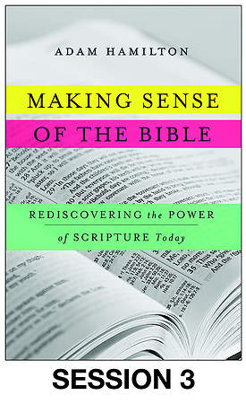 Making Sense of the Bible Streaming Video Session 3