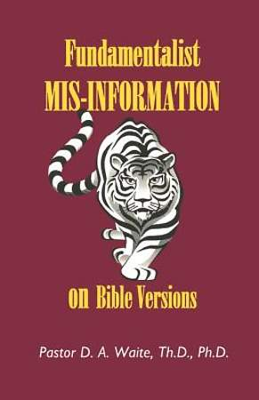 Fundamentalist Mis-Information on Bible Versions [Adobe Ebook]
