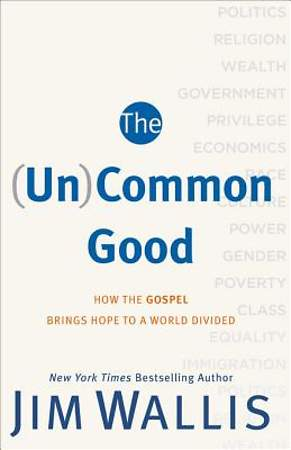 The (Un)Common Good [ePub Ebook]
