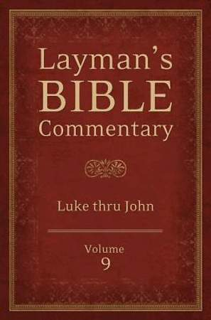 Layman's Bible Commentary Vol. 9