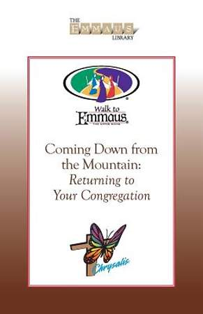The Emmaus Library Series - Coming Down from the Mountain
