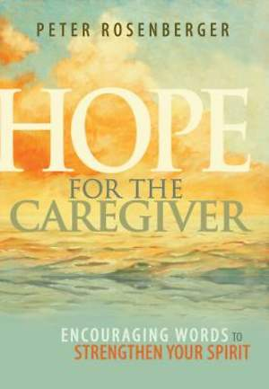 Hope For The Caregiver [Adobe Ebook]