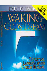 Waking to God`s Dream