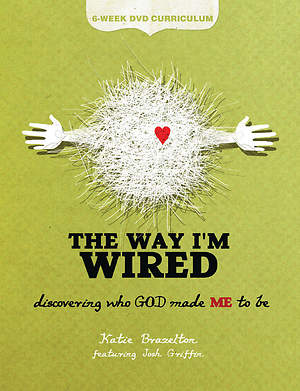 The Way I`m Wired DVD Curriculum