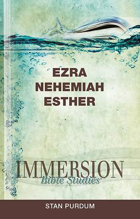 Immersion Bible Studies: Ezra, Nehemiah, Esther - eBook [ePub]