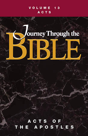 Journey Through the Bible Volume 13: Acts of the Apostles Student Book